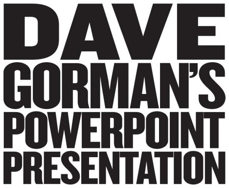 Dave Gorman's Powerpoint Presentation